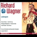 Wagner: Lohengrin / Joseph Keilberth, Bayreuth Festival Orchestra