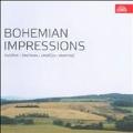 Bohemian Impressions - Dvorak, Smetana, Janacek, Martinu, etc