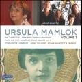 Music of Ursula Mamlok Vol.3