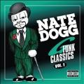 Nate Dogg G Funk Classics Vol. 1