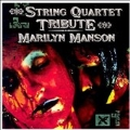 The String Quartet Tribute to Marilyn Manson