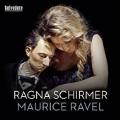 Ragna Schirmer plays Ravel