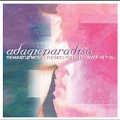 Adagio Paradiso - Romantic Movie Themes For The Lover in You