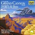 Grofe: Grand Canyon Suite; Gershwin: Porgy & Bess Symphonic Suite