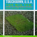 Touchdown U.S.A.: Big Ten Marches
