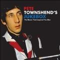 Pete Townshend's Jukebox