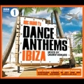 BBC Radio 1's Dance Anthems Ibiza: Mixed by Dannny Howard