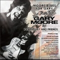 Moore Blues for Gary : A Tribute To Gary Moore