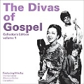 The Divas Of Gospel Collector's Edition Volume 1