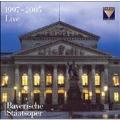 バイエルン国立歌劇場 1997-2005年ライヴ<限定盤>