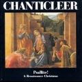 Psallite! - A Renaissance Christmas / Chanticleer