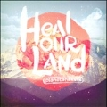 Heal Our Land [CD+DVD]