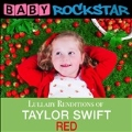 Lullaby Renditions Of Taylor Swift Red