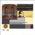 Max Reger Edition - Complete Organ Works Vol.8