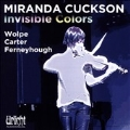 Invisible Colours - Miranda Cuckson