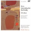 Mendelssohn - Christus - Church Music Vol 3 / Bernius