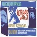 Theodorakis: Zorba's Ballet, Adagio, Carnaval / Dutoit