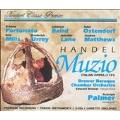 Handel: Muzio / Palmer, Fortunato, Baird, Ostendorf, et al