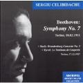 """Beethoven: Symphony No.7 (2/18/1955); J.S.Bach: Brandenburg Concerto No.3; Ravel: Le Tombeau de Couperin (12/17/1957) / Sergiu Celibidache(cond), Torino RAI Symphony Orchestra, Alessandro Scarlatti"""" di Napoli della RAI"""