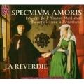 Specvlvm Amoris/ La Reverdie