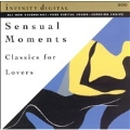 Sensual Moments - Classics for Lovers