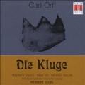 Orff: Kluge (Die)