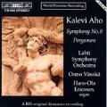 Aho: Symphony no 8, Pergamon / Vaenskae, Ericsson, Lahti