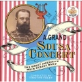 A Grand Sousa Concert / Foley, American Main Street Band