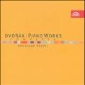 Dvorak: Complete Piano Works
