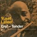 Cry! Tender / Lost In Sound
