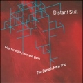 Distant Still - Trios for Violin, Horn & Piano - P.Ruders, P.Gudmundsen-Holmgreen, etc