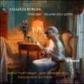 Charles Bordes: Melodies - Oeuvres pour Piano