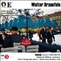 Walter Braunfels: Piano Concerto & Schottische Phantasie