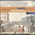 Handel: Concerti Grossi Op.6; Wassenaer: Concerti Armonici