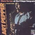 More For Les: At The Village Vanguard, Vol. 4