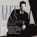 Hit Man : The Music Of David Foster & Friends [CD+DVD]