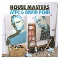 House Masters : ATFC & David Penn