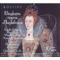 ロッシーニ: イングランドの女王エリザベッタ