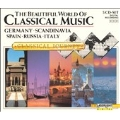The Beautiful World of Classical Music Vol 6-10