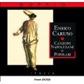Canzoni Napoletane:Enrico Caruso(T)