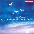 Guitar Meditations / Craig Ogden