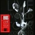 Eros Live World Tour 2009 / 2010