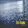 Lei Liang: Milou