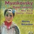 N.Myaskovsky: Piano Sonatas No.4, No.5, Sonatine Op.57, Song & Rhapsody Op.58