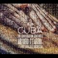 Cuba: Conversation Continues