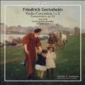 F.Gernsheim: Violin Concertos No.1, No.2, Fantasiestuck Op.33