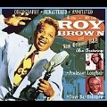 Roy Brown And New Orleans R&B [Remaster]
