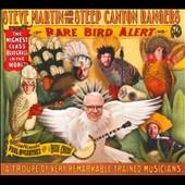Steve Martin &The Steep Canyon Rangers/Rare Bird Alert[ROUP6106602]