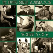 The Irving Berlin Songbook Vol.3 of 6