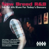 New Breed R&B (Soulful 60's Blues For Today's Dancers)[199]